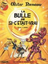 Olivier Rameau -2a1975- La bulle de si-c'était-vrai