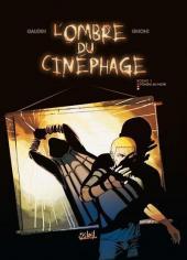 L'ombre du cinéphage -1- Bobine 1 - Fondu au noir