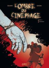 L'ombre du cinéphage -2- Bobine 2 - Flashback