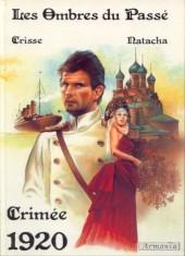 Les ombres du passé -1- Crimée 1920