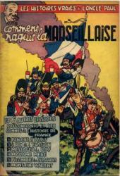 Les histoires vraies de l'Oncle Paul -2- Comment naquit la Marseillaise