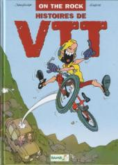 Histoires de VTT -1- On the rock
