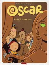 Oscar (Lapière/Durieux) -7- La belle amoureuse