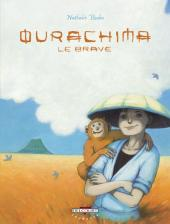 Ourachima le brave - Tome 1