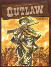 Outlaw -3- Cantinière et petits soldats