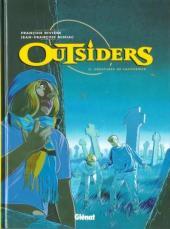 Outsiders (Rivière/Miniac) -2- Créatures de cauchemar
