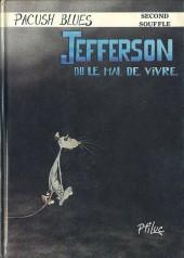 Pacush Blues -2- Second souffle : Jefferson ou le mal de vivre