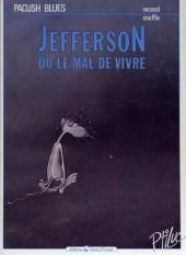 Pacush Blues -2b1987- Second souffle : Jefferson ou le mal de vivre