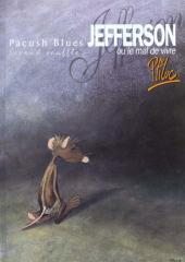 Pacush Blues -2c1993- Second souffle : Jefferson ou le mal de vivre