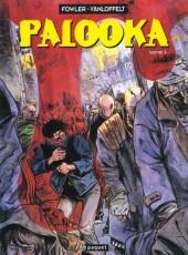 Palooka - Tome 1