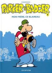 Parker & Badger -5- Mon frère, ce blaireau