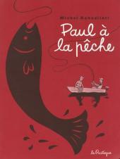 Paul -5- Paul à la pêche
