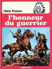 Les peaux-rouges -9- L'honneur du guerrier