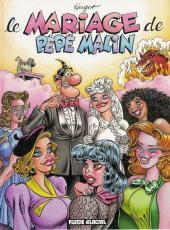 Pépé Malin -5- Le mariage de Pépé Malin