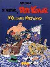 Pete Kevlar (Les aventures de) -2- K.O. contre Marzianno