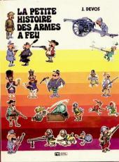 La petite histoire des armes à feu - Tome 1