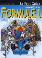 Illustré (Le Petit) (La Sirène / Soleil Productions / Elcy) - Le Petit Guide illustré de la Formule 1