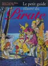 Illustré (Le Petit) (La Sirène / Soleil Productions / Elcy) - Le petit guide illustré du Pirate