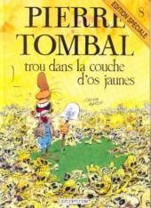 Pierre Tombal -8ES- Trou dans la couche d'os jaunes
