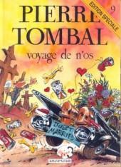 Pierre Tombal -9ES- Voyage de n'os