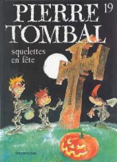 Pierre Tombal -19- Squelettes en fête