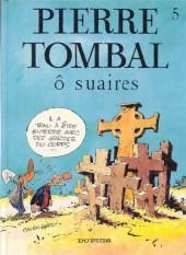 Pierre Tombal -5- Ô suaires