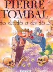 Pierre Tombal -14- Des Décédés et des dés