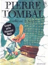 Pierre Tombal -18- Condamné à perpète