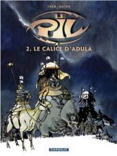 Le pil -2- Le Calice d'Adula