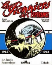 Les pionniers de l'espérance (Intégrale) -4- Vol. 4 (1953-1956)