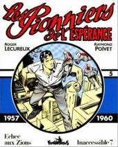 Les pionniers de l'espérance (Intégrale) -5- Vol. 5 (1957-1960)