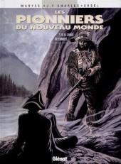 Les pionniers du Nouveau Monde -15- Le Choix de Crimbel
