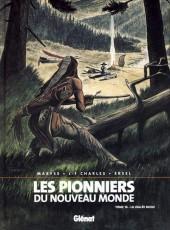 Les pionniers du Nouveau Monde -16- La vallée Bleue