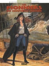Les pionniers du Nouveau Monde -13- Les chemins croches