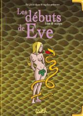 En plein dans le mythe -2- Les débuts de Eve