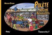 Tranches de ville -7- Polète à la pêche aux boulots