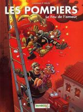 Les pompiers -3- Le feu de l'amour
