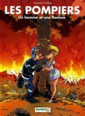 Les pompiers -6- Un homme et une flamme