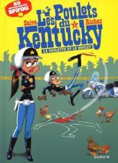 Les poulets du Kentucky -1- La poulette et le boulet