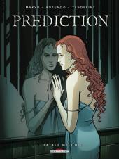Prediction -1- Fatale mélodie