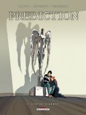 Prediction -2- Statue vivante