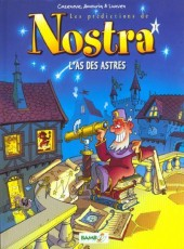 Les prédictions de Nostra -1- L'as des astres