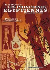 Les princesses Égyptiennes -1- Première partie