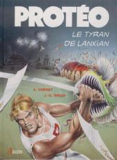 Protéo -4- Le tyran de Lanxian