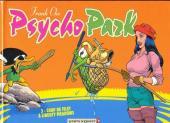 Psycho Park -3- Coup de filet à Liberty Meadows