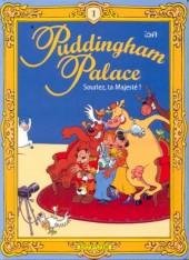 Puddingham palace -1- Souriez, ta Majesté!