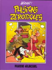 Pulsions zérotiques - Tome 1