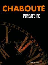 Purgatoire (Chabouté) -COF- Tomes 1, 2 et 3