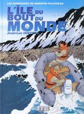 Quentin Foloiseau (Les aventures de) -2- L'île du bout du monde