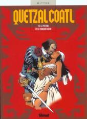 Quetzalcoatl -5- La putain et le conquistador